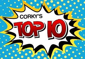 Corky's Noon Cartoon Top Ten