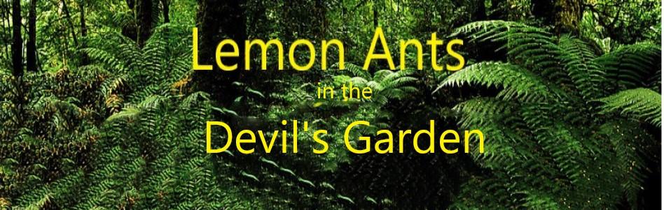 """Tiny Demons Tend the """"Devil's Garden""""."""