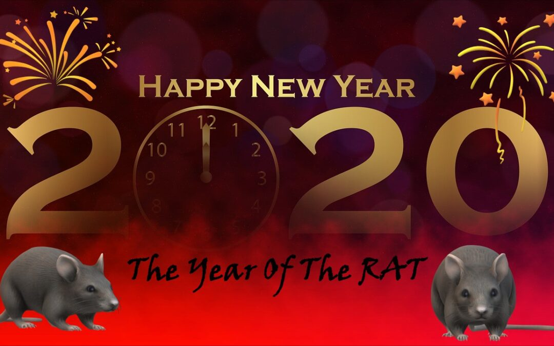 HAPPY NEW YEAR! 2020 IS THE YEAR OF THE RAT!