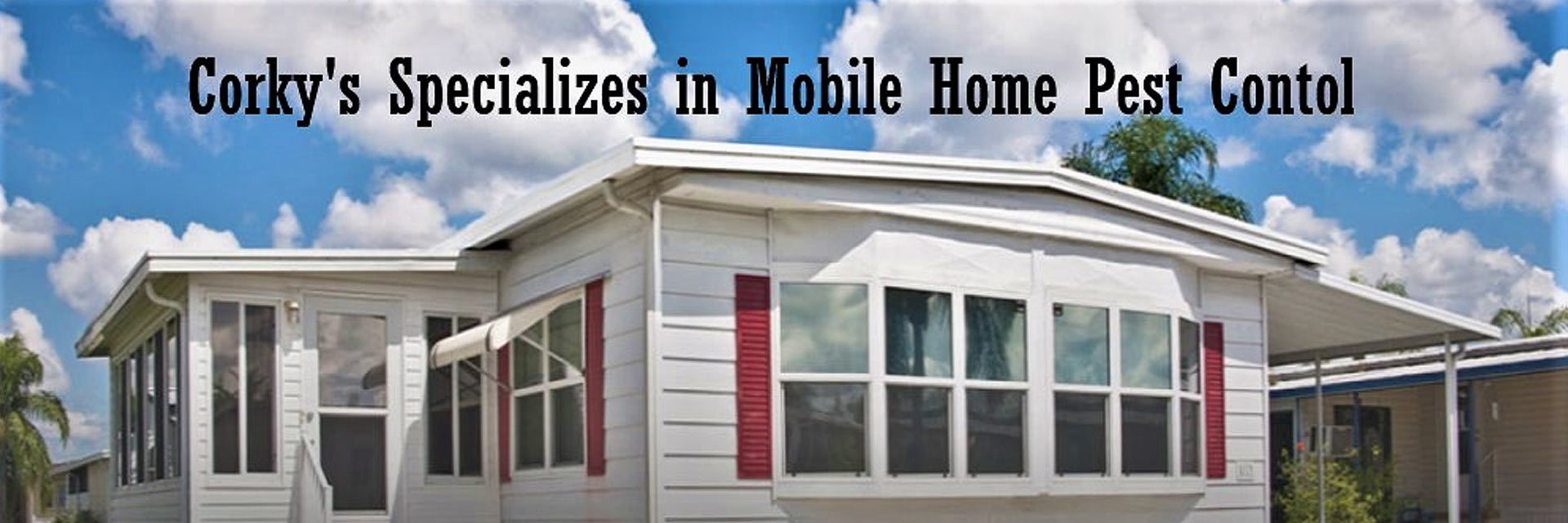 he Ultimate in Mobile Home Pest Control for Ants, Spiders and More!